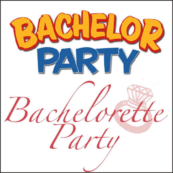 Bachelor/ette Party Custom